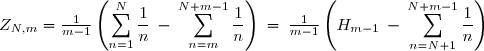 Z_{N,m} = \frac{1}{m-1} \left(\displaystyle \sum_{n=1}^N \frac{1}{n} \: - \: \displaystyle \sum_{n=m}^{N+m-1} \frac{1}{n}\right) \: = \: \frac{1}{m-1} \left(H_{m-1} \: - \: \displaystyle \sum_{n = N+1}^{N+m-1} \frac{1}{n}\right)