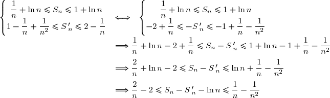 \left\lbrace\begin{matrix}\dfrac{1}{n}+\ln n\le S_n\le 1+\ln n\\ 1-\dfrac{1}{n}+\dfrac{1}{n^2}\le S\,'_n\le 2-\dfrac{1}{n}\end{matrix}\right.\ \ \Longleftrightarrow\ \ \left\lbrace\begin{matrix}\dfrac{1}{n}+\ln n\le S_n\le 1+\ln n\\-2+\dfrac{1}{n}\le -S\,'_n\le -1+\dfrac{1}{n}-\dfrac{1}{n^2}\end{matrix}\right. \\\\\phantom{WWWWWWWWW..WWW}\Longrightarrow\dfrac{1}{n}+\ln n-2+\dfrac{1}{n} \le S_n-S\,'_n\le 1+\ln n-1+\dfrac{1}{n}-\dfrac{1}{n^2} \\\\\phantom{WWWWWWWWW..WWW}\Longrightarrow\dfrac{2}{n}+\ln n-2 \le S_n-S\,'_n\le \ln n+\dfrac{1}{n}-\dfrac{1}{n^2} \\\\\phantom{WWWWWWWWW..WWW}\Longrightarrow\dfrac{2}{n}-2 \le S_n-S\,'_n-\ln n\le \dfrac{1}{n}-\dfrac{1}{n^2}