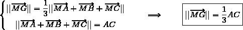 \left\lbrace\begin{matrix}||\overrightarrow{MG}||=\dfrac{1}{3}||\overrightarrow{MA}+\overrightarrow{MB}+\overrightarrow{MC}||\\\overset{{\white{.}}}{||\overrightarrow{MA}+\overrightarrow{MB}+\overrightarrow{MC}||=AC}\end{matrix}\right.{\white{www}}\Longrightarrow{\white{www}}\boxed{||\overrightarrow{MG}||=\dfrac{1}{3}AC}