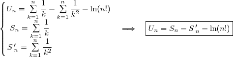 \left\lbrace\begin{matrix}U_n=\sum\limits_{k=1}^{n}\dfrac{1}{k}-\sum\limits_{k=1}^{n}\dfrac{1}{k^2}-\ln(n!)\\S_n=\sum\limits_{k=1}^{n}\dfrac{1}{k}\ \ \ \ \ \ \ \ \ \ \ \ \ \ \ \ \ \ \ \ \ \ \\S\,'_n=\sum\limits_{k=1}^{n}\dfrac{1}{k^2}\ \ \ \ \ \ \ \ \ \ \ \ \ \ \ \ \ \ \ \ \ \ \end{matrix}\right.\ \ \ \Longrightarrow\ \ \ \boxed{U_n=S_n-S\,'_n-\ln(n!)}
