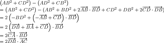 \left(AB^2 + CD^2\right) - \left(AD^2 + CB^2\right)\\  = \left(AB^2 + CD^2\right) -( AB^2 + BD^2 + 2\overrightarrow{AB} \cdot \overrightarrow{BD} + CD^2 + DB^2 + 2\overrightarrow{CD} \cdot \overrightarrow{DB}) \\ = 2\left(-BD^2 + \left(-\overrightarrow{AB} + \overrightarrow{CD}\right) \cdot \overrightarrow{BD}\right)\\ = 2\left(\overrightarrow{DB} + \overrightarrow{BA} + \overrightarrow{CD}\right) \cdot \overrightarrow{BD} \\ = 2\overrightarrow{CA} \cdot \overrightarrow{BD} \\ = 2\overrightarrow{DB} \cdot \overrightarrow{AC} \end{array}