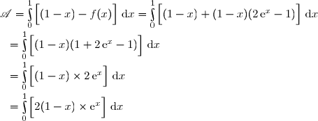 \mathscr{A}=\int\limits_0^1\left[\overset{}{(1-x)-f(x)}\right]\,\text{d}x=\int\limits_0^1\left[\overset{}{(1-x)+(1-x)(2\,\text{e}^x-1)}\right]\,\text{d}x \\\overset{}{\phantom{..}}=\int\limits_0^1\left[\overset{}{(1-x)(1+2\,\text{e}^x-1)}\right]\,\text{d}x \\\overset{}{\phantom{..}}=\int\limits_0^1\left[\overset{}{(1-x)\times2\,\text{e}^x}\right]\,\text{d}x \\\overset{}{\phantom{..}}=\int\limits_0^1\left[\overset{}{2(1-x)\times\text{e}^x}\right]\,\text{d}x