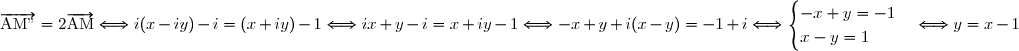 \overrightarrow{\text{AM''}}= 2\overrightarrow{\text{AM}}\Longleftrightarrow i(x-iy)-i=(x+iy)-1\Longleftrightarrow ix+y-i=x+iy-1\Longleftrightarrow -x+y+i(x-y)=-1+i\Longleftrightarrow \begin{cases} -x+y=-1\\x-y=1\end{cases}\Longleftrightarrow y=x-1