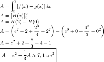 A = \displaystyle \int_0^2 [f(x)-g(x)]dx \\ A = [H(x)]_0^2 \\ A = H(2) - H(0) \\ A = \left( e^2 + 2 +\frac{2^3}{3} - 2^2 \right) - \left( e^0 + 0 +\frac{0^3}{3} - 0^2 \right) \\ A = e^2 + 2 +\frac{8}{3} - 4 - 1 \\ \boxed{A = e^2 - \frac{1}{3} \\ 	A \approx 7,1 \, cm^2}