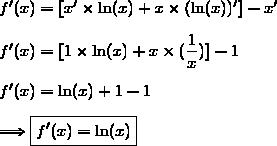 f'(x)=[x'\times\ln(x)+x\times(\ln(x))']-x'\\\\f'(x)=[1\times\ln(x)+x\times(\dfrac{1}{x})]-1\\\\f'(x)=\ln(x)+1-1\\\\\Longrightarrow\boxed{f'(x)=\ln(x)}